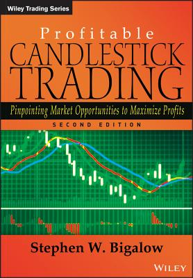 Profitable Candlestick Trading By Bigalow, Stephen W.